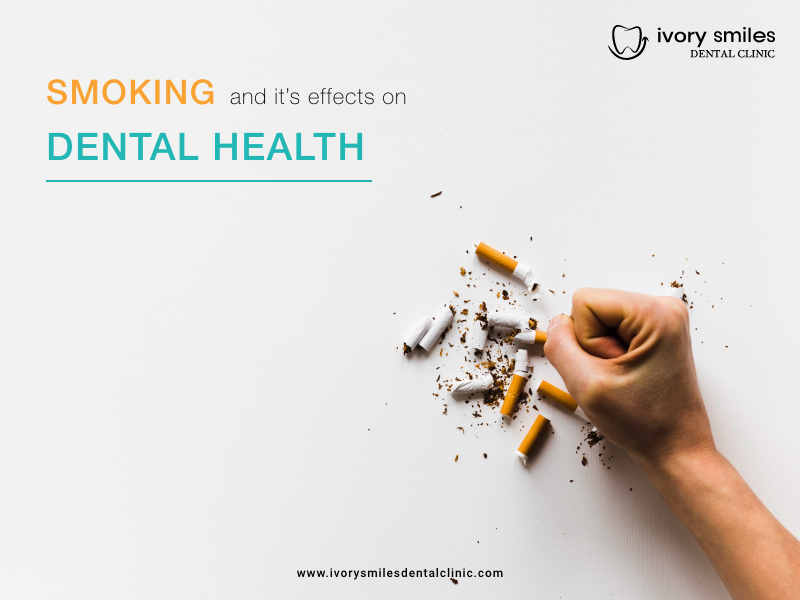 Smoking and its ill effects on dental health